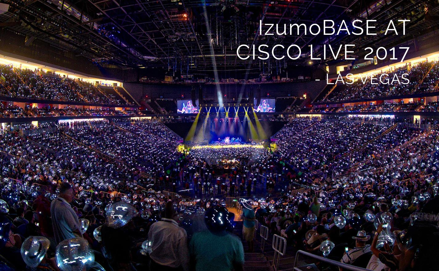 IzumoBASE at Cisco Live 2017 Las Vegas
